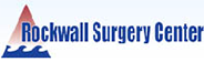 Rockwall Surgery Center